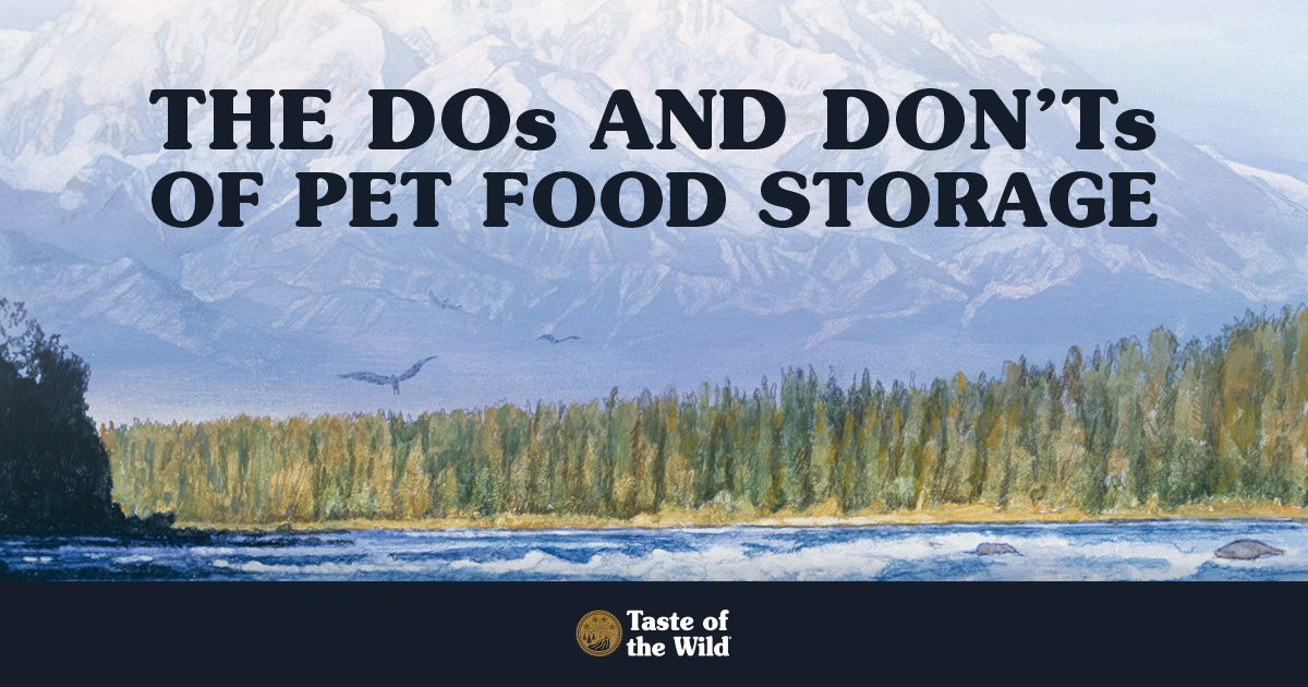 The Do's and Don'ts of Pet Food Storage   Taste of the Wild